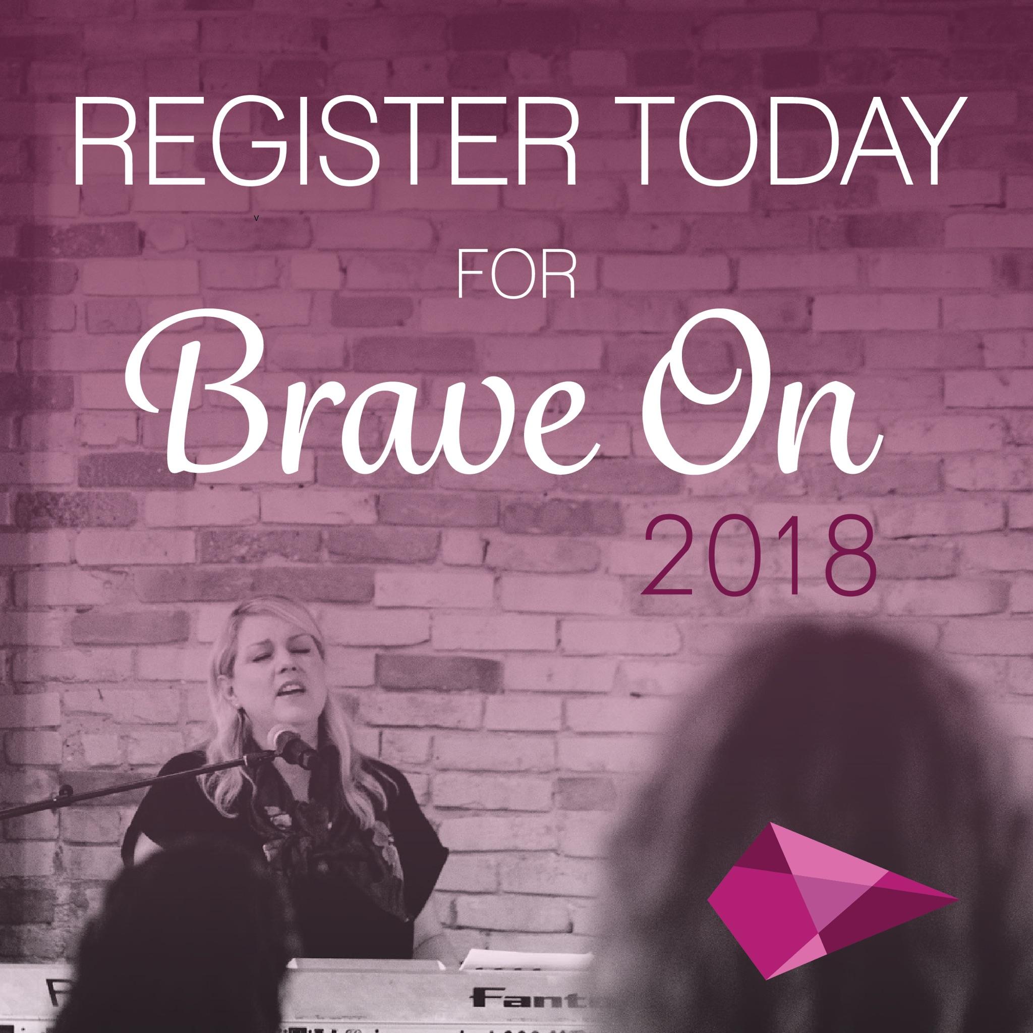 Register Today for Brave On 2018